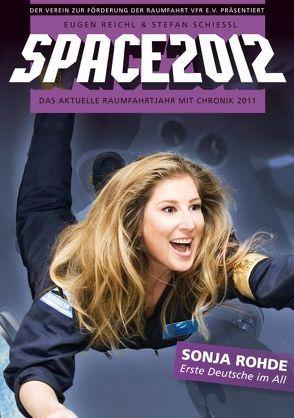 Space 2012 von Reichl,  Eugen, Schiessl,  Stefan