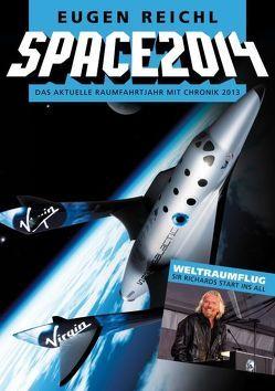 Space 2014 von Reichl,  Eugen