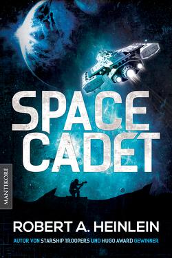 Space Cadet (dt. Ausgabe) von Blendl,  Andrea, Heinlein,  Robert A.