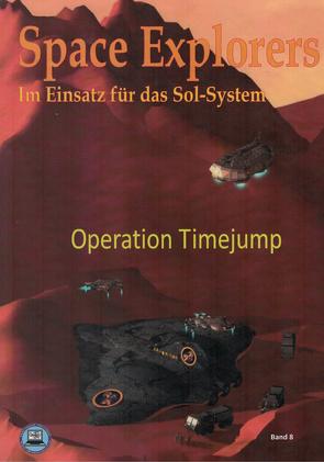 Space Explorers – Im Einsatz für das Sol-System von Grosser,  Hartmut