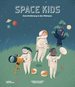 Space Kids (DE) von Bredenfeld,  Andreas, de Santis,  Andrea, Francis,  Angela Sangma, Klanten,  Robert, Parker,  Steve