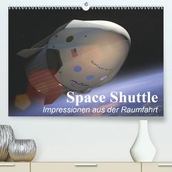 Space Shuttle. Impressionen aus der Raumfahrt (Premium, hochwertiger DIN A2 Wandkalender 2021, Kunstdruck in Hochglanz) von Stanzer,  Elisabeth