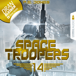 Space Troopers – Folge 14 von Jones,  P. E., Teschner,  Uve