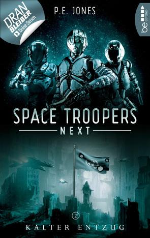 Space Troopers Next – Folge 2: Kalter Entzug von Jones,  P. E.