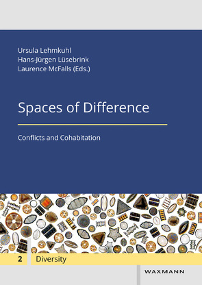 Spaces of Difference von Cappiali,  M. Teresa, Ferrari,  Rebecca, Härting,  Heike, Lehmkuhl,  Ursula, Lüsebrink,  Hans-Jürgen, Makaremi,  Chowra, McFalls,  Laurence, Podruchny,  Carolyn, Poitras,  Dave, Schram,  Sophie, Thistle,  Jesse, Tietze,  Nikola, Wieczorek,  Xymena
