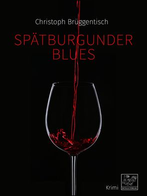 Spätburgunder Blues von Brüggentisch,  Christoph