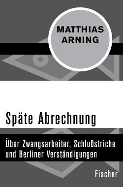 Späte Abrechnung von Arning,  Matthias