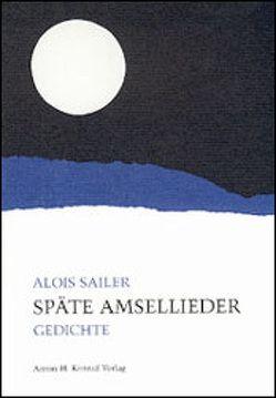 Späte Amsellieder von Exner,  Richard, Sailer,  Alois, Walter,  Helmut C