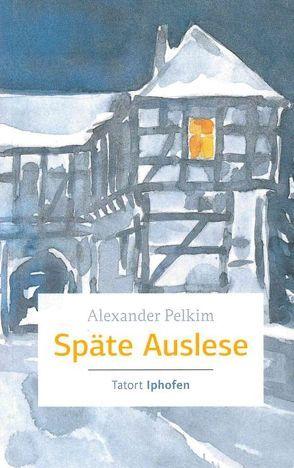 Späte Auslese von Pelkim,  Alexander