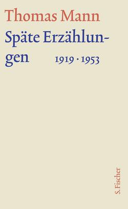 Späte Erzählungen 1919-1953 von Mann,  Thomas