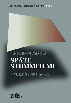 Späte Stummfilme von Preußer,  Heinz-Peter