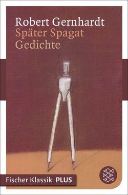 Später Spagat von Gernhardt,  Robert