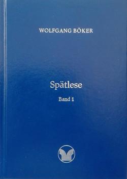 Spätlese von Böker,  Wolfgang