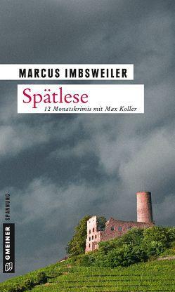 Spätlese von Imbsweiler,  Marcus