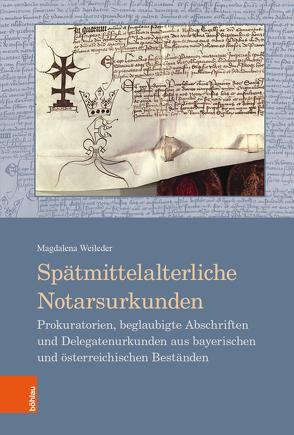 Spätmittelalterliche Notarsurkunden von Weileder,  Magdalena