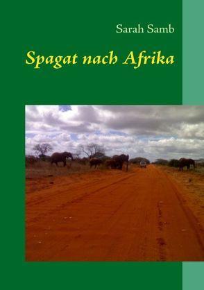 Spagat nach Afrika von Samb,  Sarah
