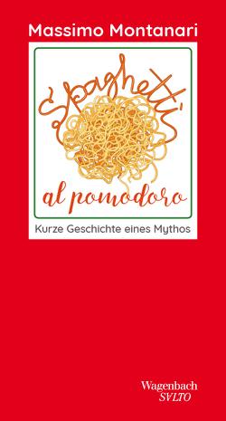 Spaghetti al pomodoro von Lorini,  Victoria, Montanari,  Massimo