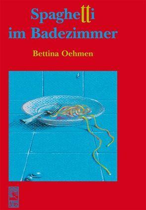 Spaghetti im Badezimmer von Oehmen,  Bettina