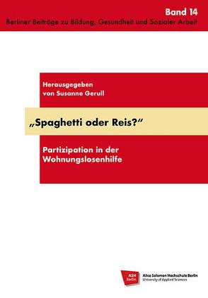 Spaghetti oder Reis? von Gerull,  Susanne