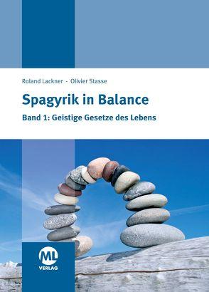 Spagyrik in Balance Band 1 von Lackner,  Roland, Stasse,  Olivier