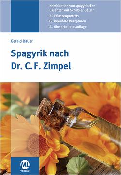 Spagyrik nach Dr. C. F. Zimpel von Bauer,  Gerald