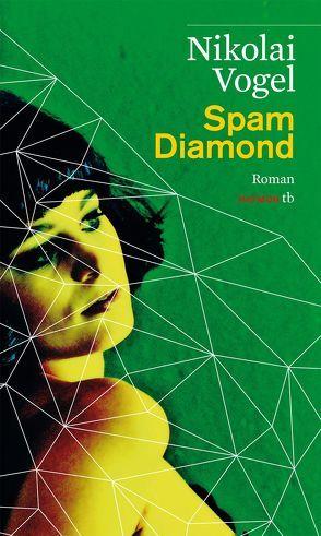 Spam Diamond von Vogel,  Nikolai