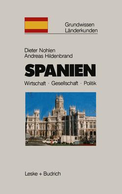 Spanien von Hildenbrand,  Andreas, Nohlen,  Dieter