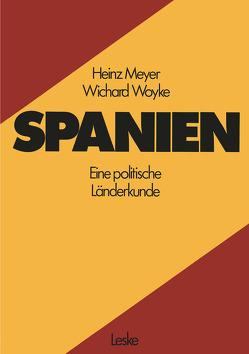 Spanien von Meyer,  Heinz, Woyke,  Wichard