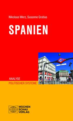 Spanien von Gratius,  Susanne, Werz,  Nikolaus