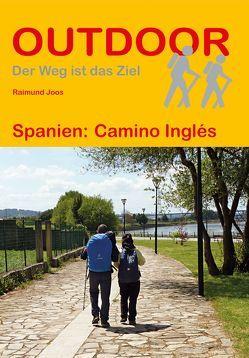 Spanien: Camino Inglés von Joos,  Raimund