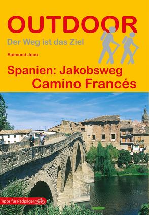 Spanien: Jakobsweg Camino Francés von Joos,  Raimund