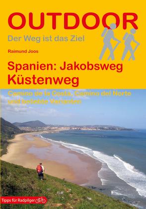 Spanien: Jakobsweg Küstenweg von Joos,  Raimund