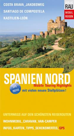 Spanien Nord von Rau,  Werner