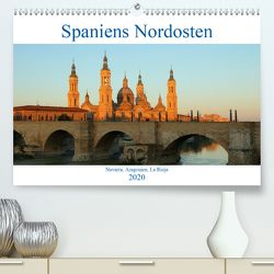 Spaniens Nordosten (Premium, hochwertiger DIN A2 Wandkalender 2020, Kunstdruck in Hochglanz) von gro