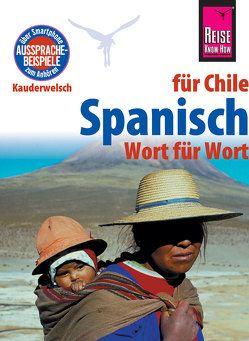 Spanisch für Chile – Wort für Wort von Witfeld,  Enno