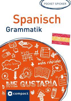 Spanisch Grammatik von Loessin,  María Marta Alice, Sanchez Lopez,  Elena