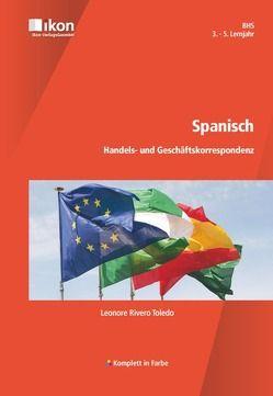 Spanisch Handels- und Geschäftskorrespondenz von Rivero Toledo,  Leonore