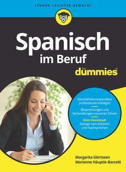 Spanisch im Beruf für Dummies von Görrissen,  Margarita, Häuptle-Barcelo,  Marianne