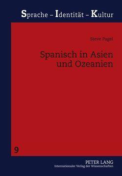 Spanisch in Asien und Ozeanien von Pagel,  Steve