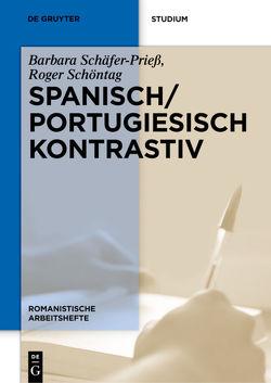 Spanisch / Portugiesisch kontrastiv von García Jiménez,  Inma, Meisnitzer,  Benjamin, Schäfer-Prieß,  Barbara, Schöntag,  Roger