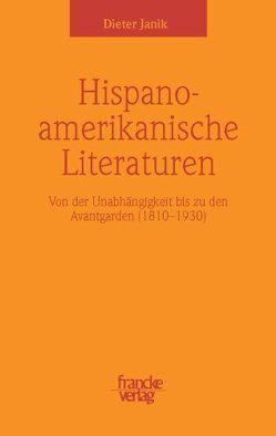Spanischamerikanische Literaturen von Janik,  Dieter