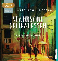 Spanische Delikatessen von Ferrera,  Catalina, Schönfeld,  Joachim