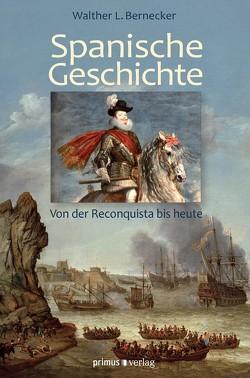 Spanische Geschichte von Bernecker,  Walther