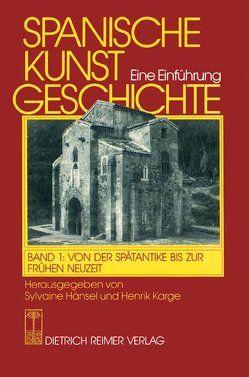 Spanische Kunstgeschichte. Eine Einführung von Hänsel,  Sylvaine, Karge,  Henrik