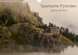 Spanische – Pyrenäen Carros de Foc (Wandkalender 2021 DIN A4 quer) von Bering,  Thomas