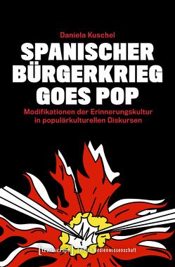 Spanischer Bürgerkrieg goes Pop von Kuschel,  Daniela