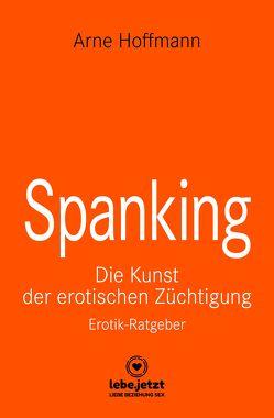 Spanking   Erotischer Ratgeber von Hoffmann,  Arne