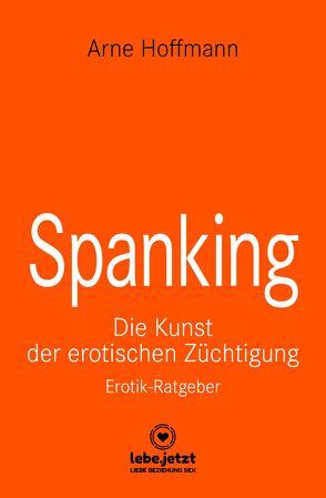 Spanking | Erotischer Ratgeber von Hoffmann,  Arne