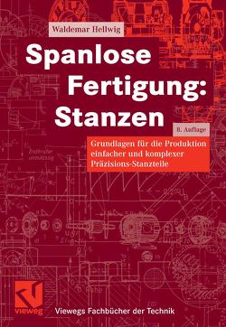 Spanlose Fertigung: Stanzen von Hellwig,  Waldemar