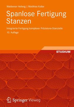 Spanlose Fertigung Stanzen von Hellwig,  Waldemar, Kolbe,  Matthias